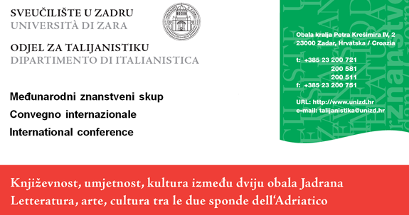"International conference ""Literature, Arts and Culture between the two coasts of the Adriatic Sea"", Zadar, 27 – 29 October 2016"