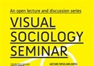 VISUAL SOCIOLOGY SEMINAR