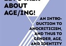 Gostujuće predavanje - Let's Talk about Age/ing! An Introduction to Anocriticism, and thus to Gender, Age, and Identity