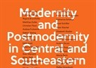 Međunarodna konferencija - Modernity and Postmodernity in Central and Southeastern Europe